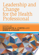 EBOOK  Leadership and Change for the Health Professional
