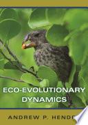 Eco evolutionary Dynamics