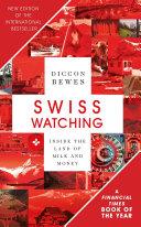Swiss Watching, 3rd Edition Pdf/ePub eBook