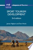 """Sport Tourism Development"" by Dr. James Higham"