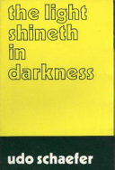 The Light Shineth In Darkness