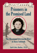 Dear Canada: Prisoners in the Promised Land Book