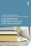 Contemporary Publishing and the Culture of Books