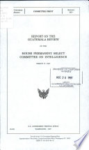 Report Of The Guatemala Review Of The House Permanent Select Committee On Intelligence