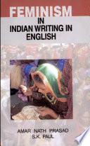 Feminism In Indian Writing In English