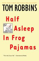 Half Asleep in Frog Pajamas Pdf/ePub eBook