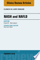 Nash and Nafld  an Issue of Clinics in Liver Disease  E Book