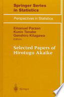 Selected Papers Of Hirotugu Akaike Book PDF