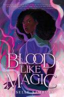 Blood Like Magic [Pdf/ePub] eBook