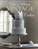 Chic   Unique Vintage Cakes