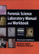Forensic Science Laboratory Manual and Workbook  Revised Edition