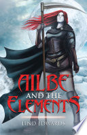 Ailbe and the Elements