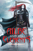 Ailbe and the Elements [Pdf/ePub] eBook