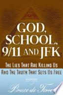 God, School, 9/11 and JFK