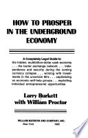 How to Prosper in the Underground Economy