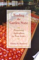 Tending the Garden State