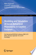 Modeling and Simulation of Social Behavioral Phenomena in Creative Societies
