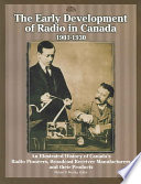 The Early Development of Radio in Canada, 1901-1930