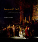 Rembrandt s Faith  Church and Temple in the Dutch Golden Age