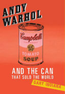 Andy Warhol and the Can that Sold the World Pdf/ePub eBook