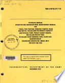 Operator And Organizational Maintenance Manual For Truck Fire Fighting Powered Pumper Foam And Water Engineered Devices Inc Model 0814 Esn 4210 150 1426