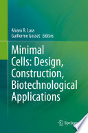 Minimal Cells: Design, Construction, Biotechnological Applications