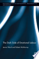 The Dark Side of Emotional Labour
