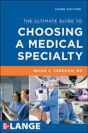 The Ultimate Guide to Choosing a Medical Specialty  Third Edition Book