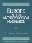 Europe in the Anthropological Imagination