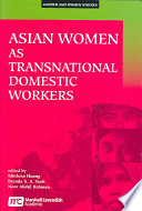 Asian Women as Transnational Domestic Workers