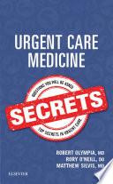 """Urgent Care Medicine Secrets E-Book"" by Robert P. Olympia, Rory O'Neill, Matthew Silvis"
