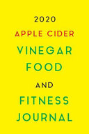 2020 Apple Cider Vinegar Food and Fitness Journal