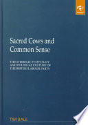 Sacred Cows and Common Sense Book