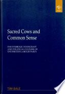 Sacred Cows and Common Sense