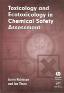 Toxicology and Ecotoxicology in Chemical Safety Assessment