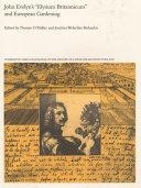 John Evelyn s  Elysium Britannicum  and European Gardening