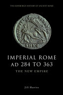 Imperial Rome AD 284 to 363: The New Empire [Pdf/ePub] eBook