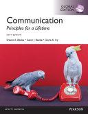 Communication  Principles for a Lifetime  Global Edition