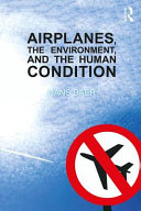 Airplanes  the Environment  and the Human Condition
