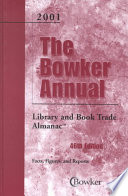 Bowker Annual Library and Book Trade Almanac