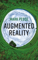link to Augmented reality : unboxing tech's next big thing in the TCC library catalog