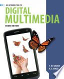 An Introduction to Digital Multimedia