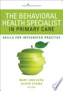 The Behavioral Health Specialist In Primary Care