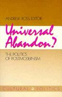 Universal Abandon?