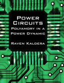 Power Circuits  Polyamory In a Power Dynamic