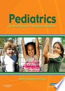 Pediatrics For The Physical Therapist Assistant E Book