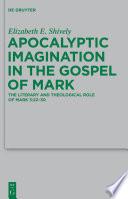 Apocalyptic Imagination in the Gospel of Mark Book