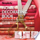 Simplicity Home Decorating Book  : Step-by-Step Sewing Techniques and Easy-to-Make Soft Furnishings