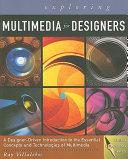 Exploring Multimedia for Designers