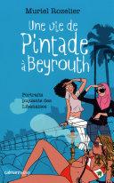 Pdf Une vie de pintade à Beyrouth Telecharger
